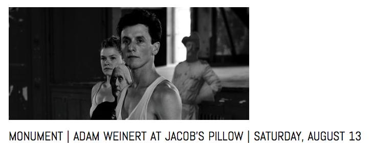 monument, adam weinert, jacobs pillow, hudson ny events, chris garneau